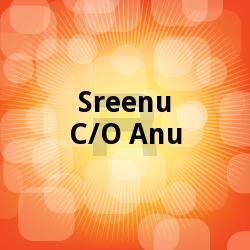 Sreenu C/O Anu