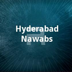 Listen to Aja Aja songs from Hyderabad Nawabs