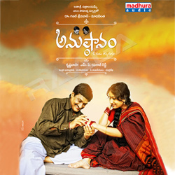 Listen to Yunche Chudave songs from Anustaanam
