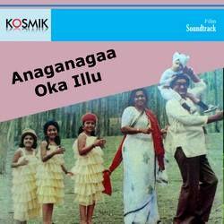 Anaga Nagaa Oka Illu songs