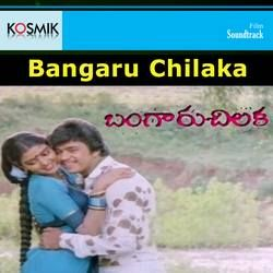 Bangaru Chilaka songs