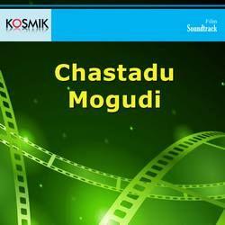 Chastadu Mogudi songs