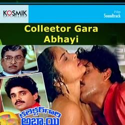 Listen to Bangarulcdini songs from Colleetor Gara Abhayi