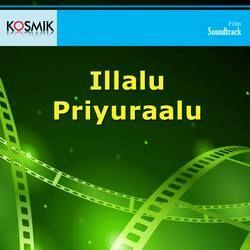 Illalu Priyuraalu songs