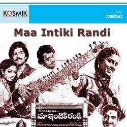 Maa Intiki Randi songs
