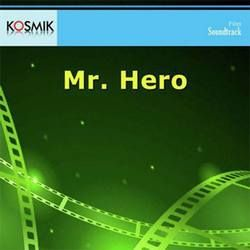 Mr. Hero songs