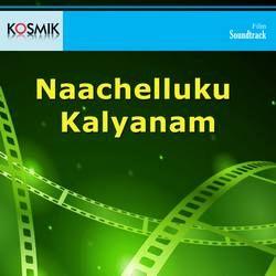 Naachelluku Kalyanam songs