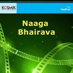 Naaga Bhairava songs