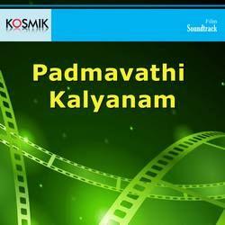 Padmavathi Kalyanam songs
