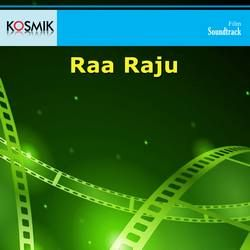 Raa Raju songs