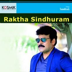 Raktha Sinduram songs