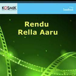 Rendu Rella Aaru songs