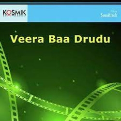 Veera Baa Drudu songs