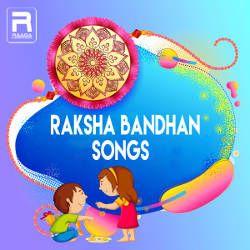 Raksha Bandhan Songs songs