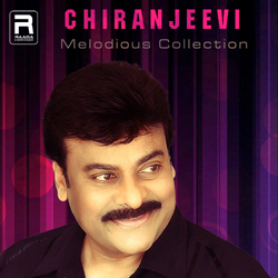Melodious Collections - Chiranjeevi songs