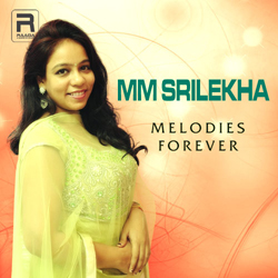 MM. Srilekha - Melodies For Ever songs