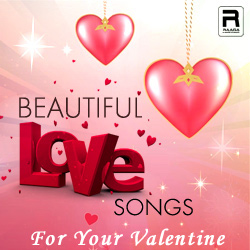 Beautiful Love Songs - For Your Valentine songs