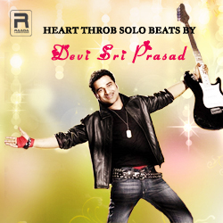 Heart Throb Solo Beats by Devi Sri Prasad songs