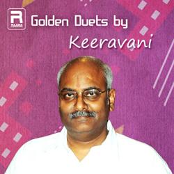 Golden Duets by Keeravani songs
