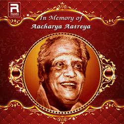 In Memory of Aacharya Aatreya songs