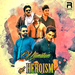 Ultimatum Of Heroism songs