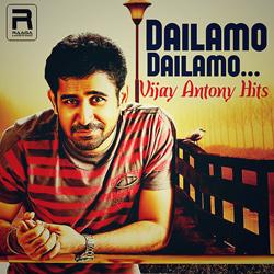 Dailamo Dailamo Vijay Antony Hits songs