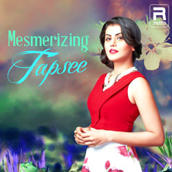 Mesmerizing Tapsee songs