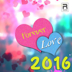 Forever Love 2016 songs