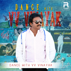 Dance With VV. Vinayak songs