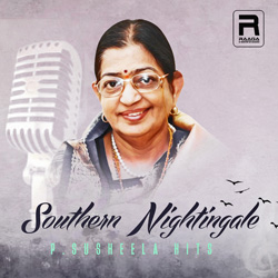 Southern Nightingale P. Susheela Hits songs