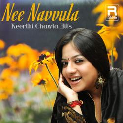Nee Navvula - Keerthi Chawla Hitz songs