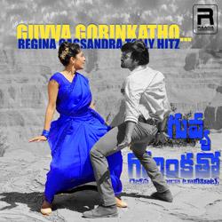 Guvva Gorinkatho - Regina Cassandra Tolly Hitz songs
