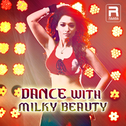 Dance With Milk Beauty songs