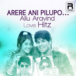 Arere Ani Pilupo - Allu Aravind Love Hitz songs
