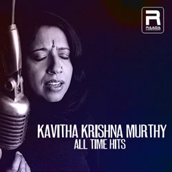 Kavitha Krishna Murthy All Time Hits songs