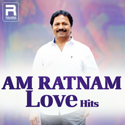 AM Ratnam Love Hits songs