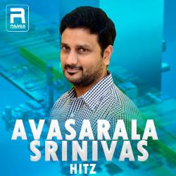 Avasarala Srinivas Hitz songs