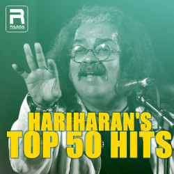Hariharans Top 50 Hits songs