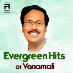 Evregreen Hits Of Vanamali songs