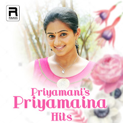 Priyamani's Priyamaina Hits  songs