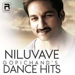 Niluvave - Gopichand's Dance Hits songs