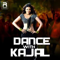 Dance With Kajal songs