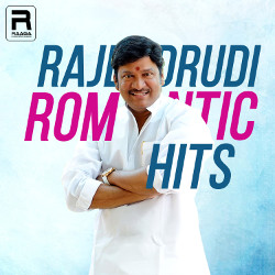 Rajendrudi Romantic Hits songs