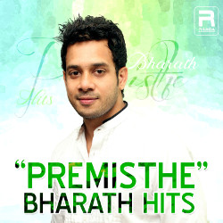 Premisthe Bharath Hits songs