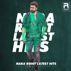 Nara Rohit Latest Hits songs