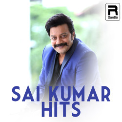 Sai Kumar Hits songs