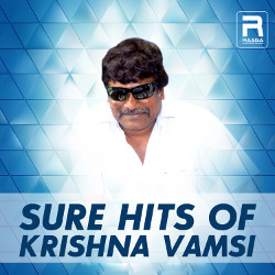 Sure Hits Of Krishna Vamsi songs