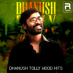 Dhanush Tollywood Hits songs