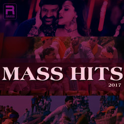 Mass Hits - 2017 songs
