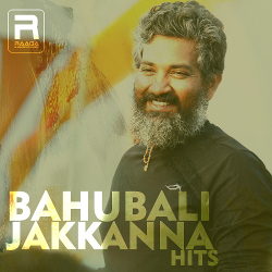 Bahubali Jakkanna Hits songs